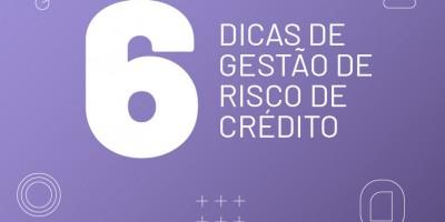 """Ilustração com o título do texto """"6 dicas de gestão de risco de crédito""""."""