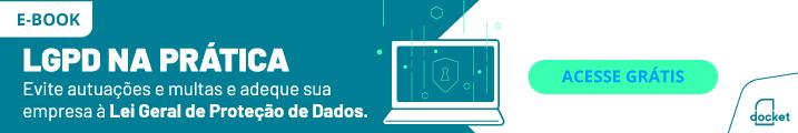 LGPD na Prática - Evite autuações e multas e adeque sua empresa a lei geral de proteção de dados. Baixe o E-book.